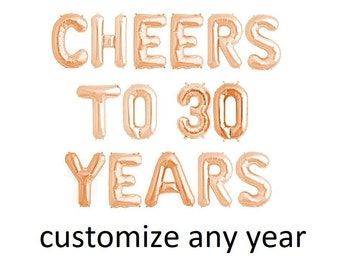 Cheers To 30 Years Balloons 30th Birthday Decor 21st 22nd 23rd 24th 25th 40th 50th 60th Rose Gold Balloon Letters Banner
