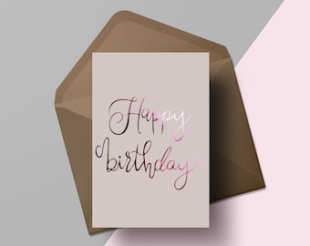 Happy birthday | Hand lettered birthday card | Gold foil pink greetings card