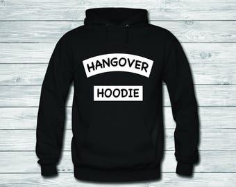 664bc0c49f Hangover Hoodie - Hoodies / funny hoodie/ drunk shirt