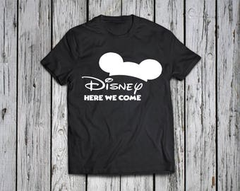 Disney here we come - Shirt - Disney family shirts / Disney trip shirts