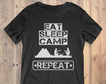 Camping T-Shirt Gift: Eat Sleep Camp Repeat