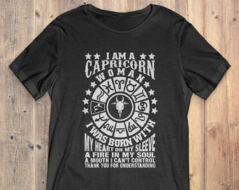 Capricorn Zodiac T-Shirt Gift: I Am A Capricorn Woman I Was Born With My Heart On My Sleeve I Can't Control