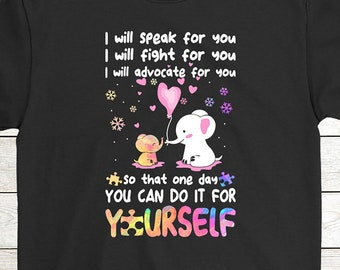9a5ec9fc0 Buy 2+ Get 30% OFF Birthday T-Shirt Funny Tee: I Will Speak Fight Advocate  For You So That One Day You Can Do It For Yourself Men Women Tee