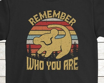 16628cfe4 Buy 2+ Get 30% OFF Lion Cartoon Birthday T-Shirt Funny Tee: Remember Who  You Are Men Women Tees