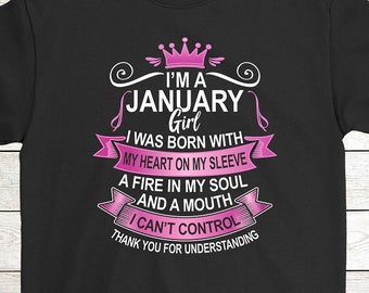 fefcfdba Buy 2+ Get 30% OFF January Birthday T-Shirt Funny Tee: I'm A January Girl I  Was Born With My Heart On My Sleeve A Fire In My Soul Women Tee