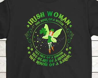 cd513b73 Buy 2+ Get 30% OFF Irish Woman Birthday Saint Patrick's Day T-Shirt Funny  Tee: Irish Woman The Soul Of A Witch The Heart Of A Hippie
