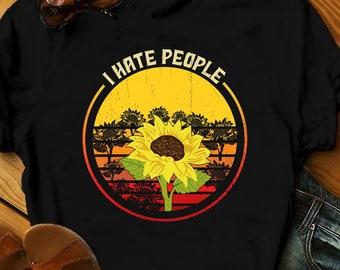 7f464b938 Buy 2+ Get 30% OFF Vintage T-Shirt, I Hate People Sunflower, Sunflower Shirt,  Sunflower Tee