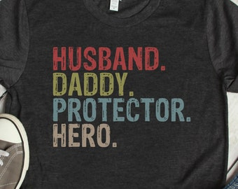 10d076f89 Buy 2+ Get 30% OFF Husband Daddy Protector Hero, Husband Shirt, Father Tee, Father's  Day Gift, Dad Shirt, Daddy Shirt