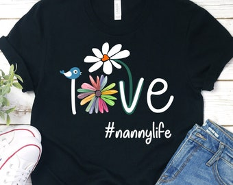 9af6c57b7bed Buy 2+ Get 30% OFF Love #nannylife, Nanny Life Shirt, Nannylife, Sunflower  Tee, Gift for Grandmother, New Grandma T-shirt, Mother's Day Gift