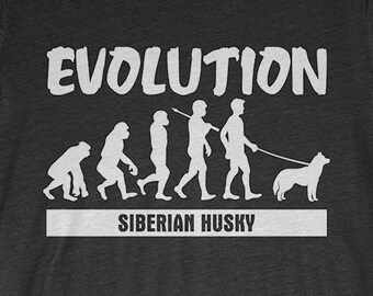 Siberian Husky Custom Dog T-Shirt Gift: Siberian Husky Evolution
