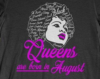 678e146b1 Buy 2+ Get 30% OFF August Birthday T-Shirt Tee: Black Queens Are Born In August  Tees