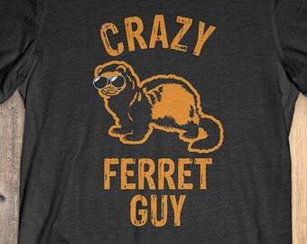429dbc866 Buy 2+ Get 30% OFF Ferret T-Shirt Funny Tee: Crazy Ferret Guy