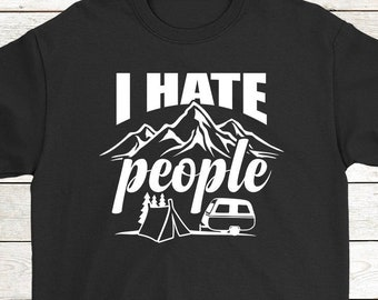 f684dc88 Buy 2+ Get 30% OFF Camping T-Shirt Birthday Funny Tee: I Hate People Men  Women