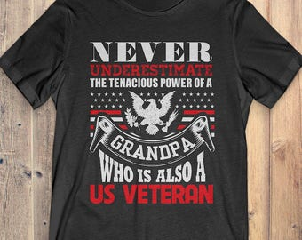 73beef1a9 Buy 2+ Get 30% OFF Never Underestimate a Grandpa Who is Also a US Veteran  Tee for Grandpa T-shirt
