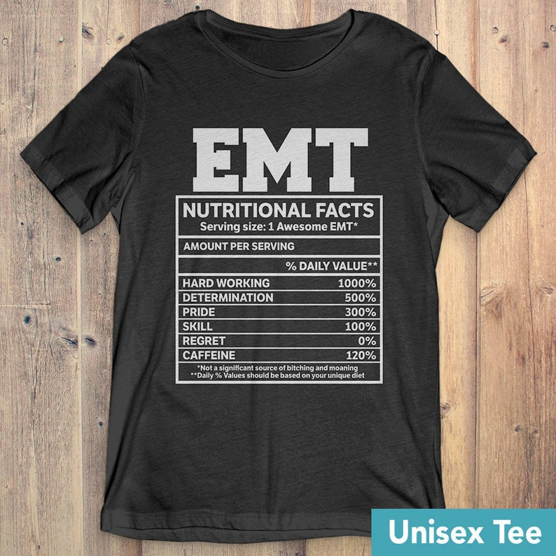 48a56a94118 Buy 2 Get 30% OFF EMT Nutritional Facts T-shirt