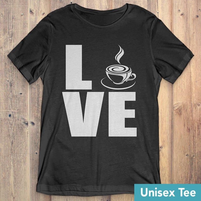 ac2418d8 Buy 2 Get 30% OFF Coffee T-Shirt Tee: Love Coffee | Etsy