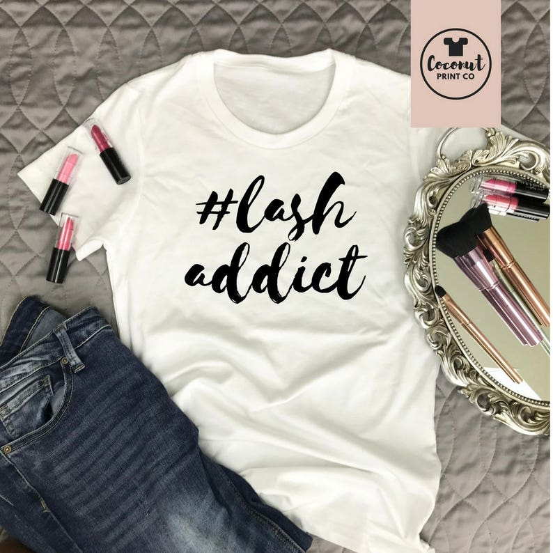 2c2f4b210fc Lash Addict Eyelash Shirt Eyelashes tshirt Graphic T-shirt | Etsy
