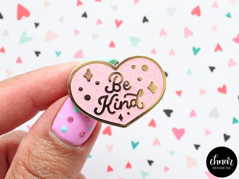 Be Kind - Hard Enamel Pin - Gold Plating - Pink with Iridescent Glitter