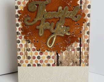 Thankful for you Thanksgiving greeting card