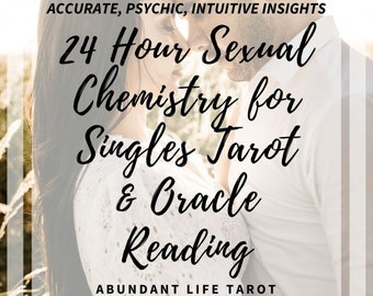24 Hour, Sexual CHEMISTRY FOR SINGLES Tarot, Same Day Reading, 24 Hour Tarot Reading, Accurate, Psychic, Tarot, Oracle, Intuitive, Message