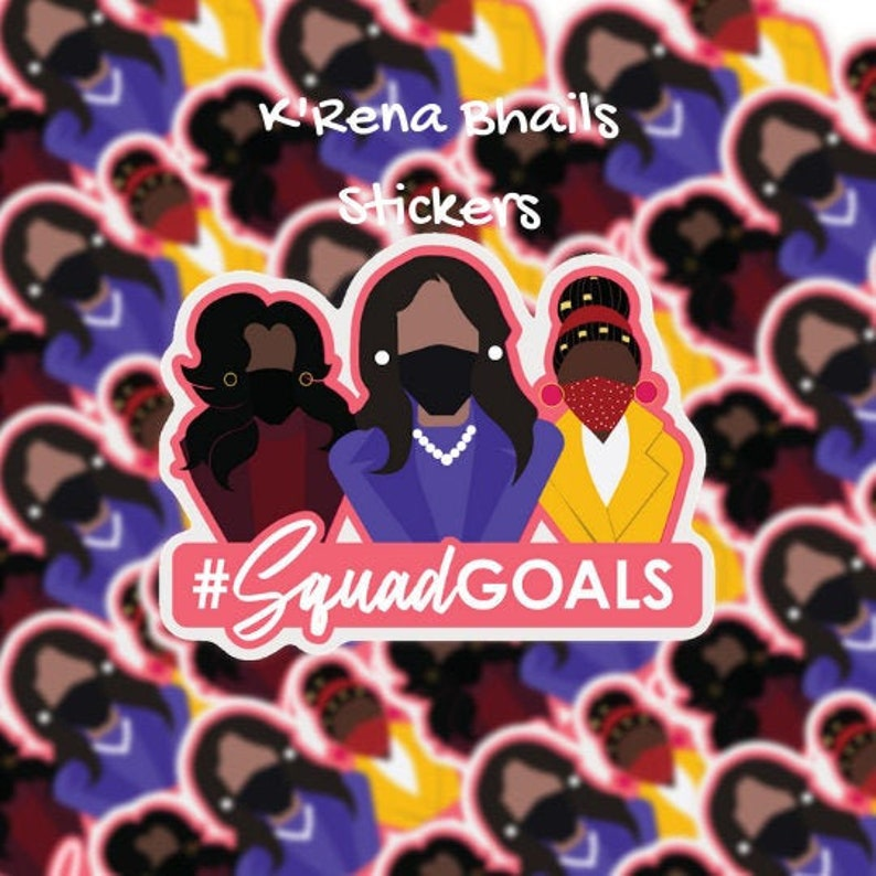 Squad Goals Sticker / Kamala Harris / Michelle Obama / Amanda image 0