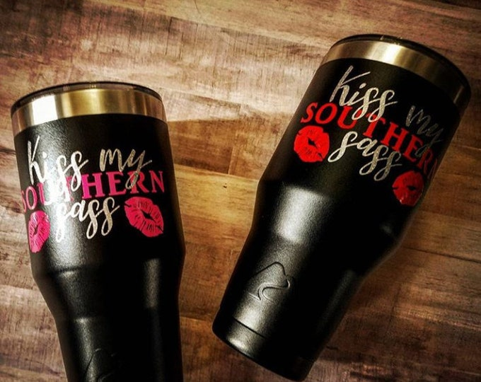 Featured listing image: Kiss My Southern Sass Tumbler