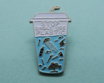 Charity Pin Stop Single Use Plastic Takeaway Drink | Enamel Pin / Brooch | Environment Marine, Sea Life, Plastic Pollution