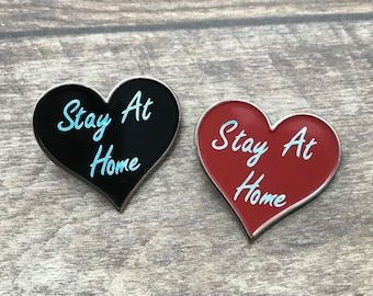 Stay At Home Enamel Pin | Pin Badge