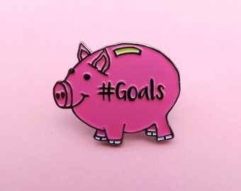 Pink Pig Piggy Bank #Goals Enamel Pin, Lapel Pin. Cute Gift for Girls or Boys