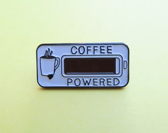 Coffee Powered Enamel Pin | Coffee Lover Gift