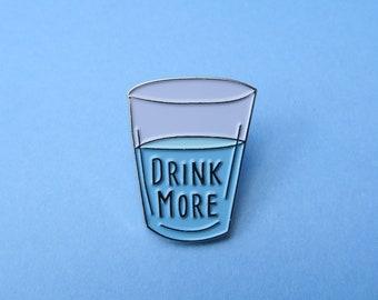 Drink More Water Enamel Pin | Health, Fitness, Hydrate Brooch |