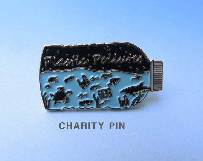 Featured listing image: Charity Pin | Plastic Pollutes Enamel Pin / Brooch | Environment Marine, Sea Life