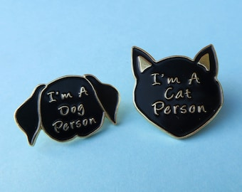 I'm A Cat Person / Dog Person Enamel Pins Set (Available to purchase seperately) | Stocking Filler Gift | Lapel Pin, Badge |