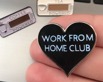 Work From Home Club Enamel Pin | Pin Badge
