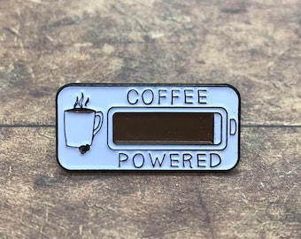 Coffee Powered Enamel Pin | Coffee Lover Gift| Stocking Filler Gift | Lapel Pin, Badge |
