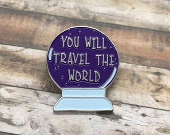 "Travel Crystal Ball Enamel Pin ""You Will Travel The World"" Badge Brooch Wanderlust 