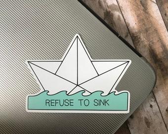 Eco-Friendly Refuse To Sink Sticker   Origami Boat   Laptop Sticker