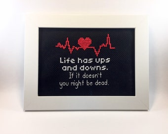 Life Has Ups and Downs Finished and Framed Cross Stitch - Funny Gift Idea - Sarcastic Cross Stitch - Handcrafted Feel Good Friendship Gift