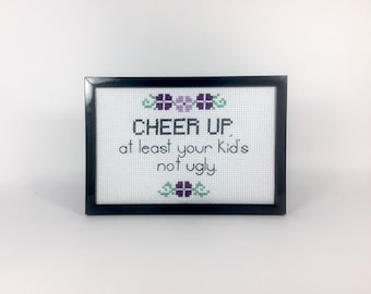 Cheer Up Finished and Framed Cross Stitch - Funny Gift Idea - Sarcastic Cross Stitch - Break-up Gift