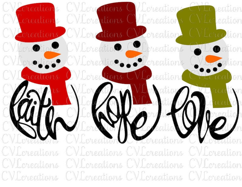 Download Faith Hope Love Snowmen Digital File SVG DXF EPS Pdf Png ...