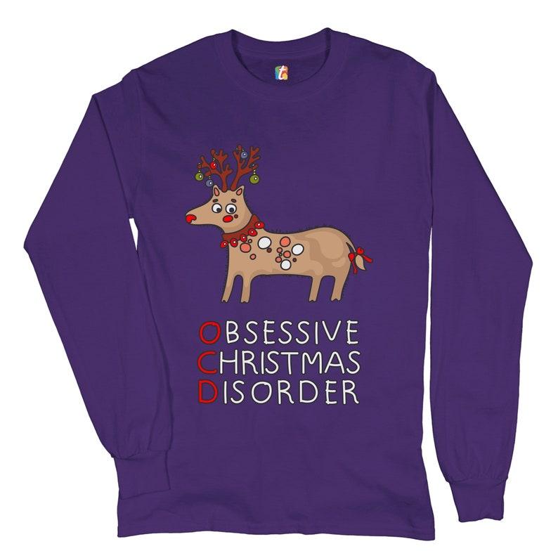 OCD Obsessive Christmas Disorder Long Sleeve T-shirt Reindeer Rudolph Funny