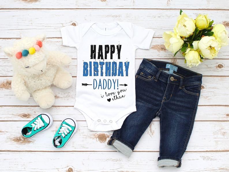 Happy Birthday Daddy Onesie Gift For Dad Cute Custom