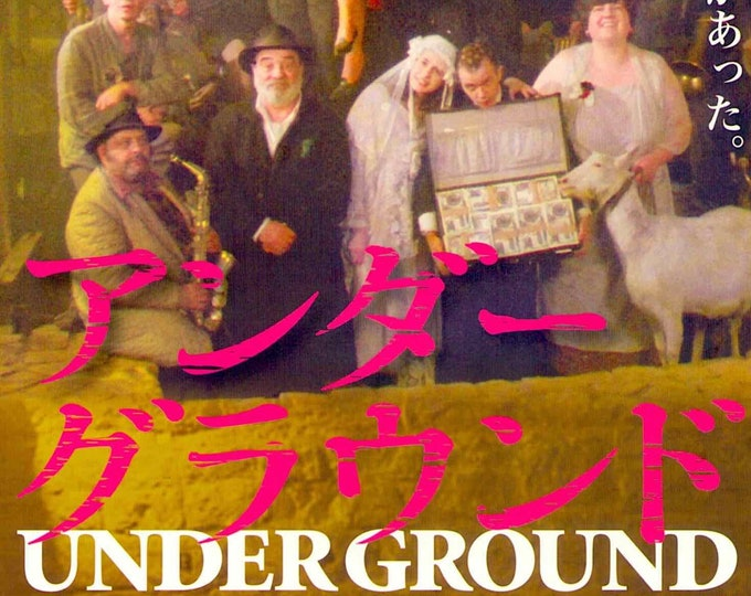 Underground (B) | 90s Serbian Classic, Emir Kusturica | 2011 print | Japanese chirashi film poster