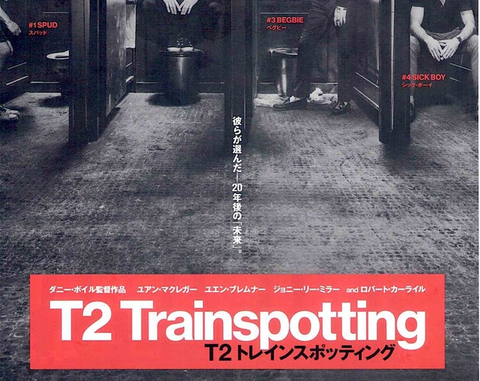 T2 Trainspotting | UK Cinema, Ewan McGregor, Danny Boyle | 2017 original print | Japanese chirashi film poster