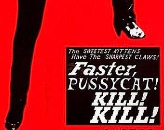 Faster Pussycat, Kill Kill (B) | 60s Cult Classic, Russ Meyer | 1997 print | vintage Japanese chirashi film poster