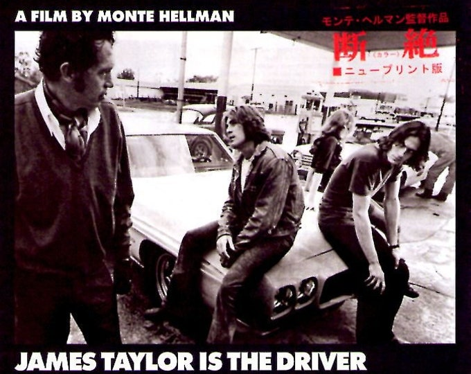 Two-Lane Blacktop (B) | 70s Cult Classic, Monte Hellman, James Taylor | 2015 print | Japanese chirashi film poster
