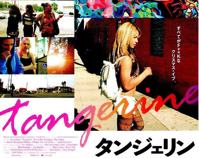 Tangerine   Sean Baker, Kitana Kiki Rodriguez   2017 original print   Japanese chirashi film poster