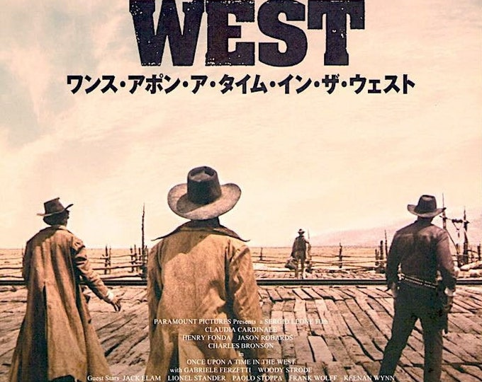 Once Upon a Time in the West | 60s Italian Western, Sergio Leone | 2019 print | Japanese chirashi film poster