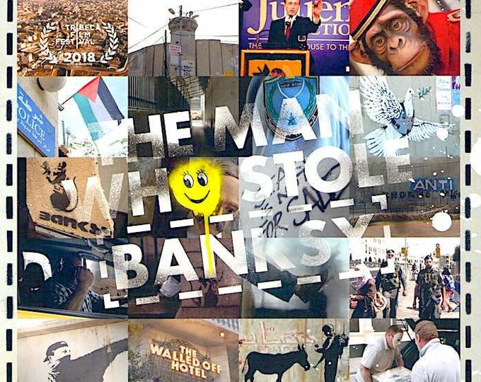 Man Who Stole Banksy (A) | Banksy Documentary, Marco Proserpio | 2018 original print | Japanese chirashi film poster