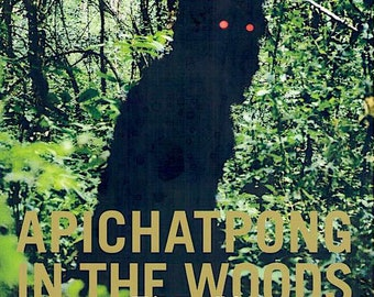 Apichatpong in the Woods 2016 | Thai Cinema, Apichatpong Weerasethakul retrospective | 2016 print | Japanese chirashi film poster